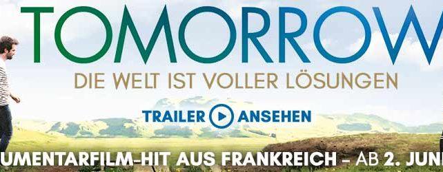 Tomorrow – Filmbeitrag zur Bayerischen Klimawoche 2018